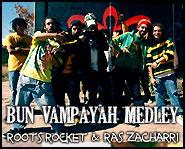 BUN VAMPAYAH MEDLEY - First Bulgarian Riddim